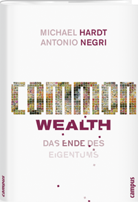 Negri/Hardt: Common Wealth