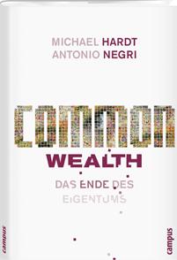 Negri/Hardt: Common Wealth