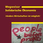 Wegweiser Solidarische Ökonomie [Rezension]