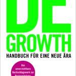 Durchwachsen – das neue Degrowth-Lexikon